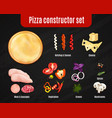 pizza constructor realistic set vector image vector image