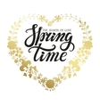 Spring time letteringGold floral wreath vector image vector image