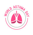 World Asthma Day vector image vector image