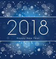 happy new 2018 year greetings banner with white vector image vector image
