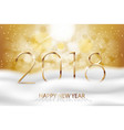 happy new year 2018 - new year colorful vector image vector image