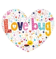 Love bug 2 vector image vector image