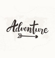adventure hand written lettering vector image