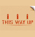 grunge this way up cargo pictograph box sign vector image vector image
