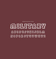 hollow slab serif font in military style vector image vector image