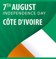 independence day of cote divoire flag and vector image