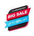 big sale save up to 50 off bloack and red design vector image
