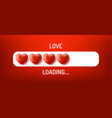 love loading concept progress status bar with vector image vector image