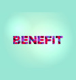 benefit concept colorful word art vector image vector image