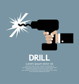 Drill In Hand vector image vector image