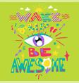 inspirational poster cartoon vector image vector image