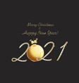 merry christmas and happy new year 2021 gold vector image vector image