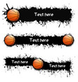 set of hand drawn grunge banners with basketball vector image vector image