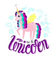 beautiful cute unicorn and inscription unicorn vector image vector image