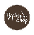 barber shop vintage label badge or emblem vector image vector image