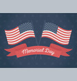 happy memorial day crossed flags ribbon stars vector image