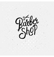 Simple Text Design for Barber Shop Concept vector image vector image