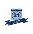 21 july calendar with ribbon vector image vector image