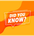 did you know modern banner design vector image vector image