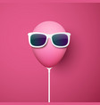 pink background with funny balloon in sunglasses vector image vector image