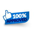 100 percent approved label vector image vector image