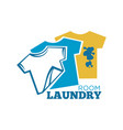 laundry room promotional logotype with t-shirts vector image vector image