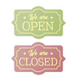 vintage open and closed business signs vector image vector image