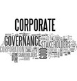 what is good corporate governance text word cloud vector image vector image