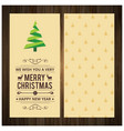 christmas card on wooden with christmas tree vector image