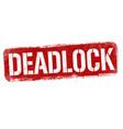 deadlock sign or stamp vector image