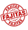 fajitas red grunge round vintage rubber stamp vector image vector image