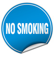 no smoking round blue sticker isolated on white vector image vector image