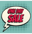 One day sale comic book bubble text retro style vector image vector image