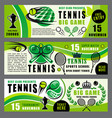 tennis sport game school and tournament banners vector image vector image