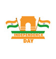 happy independence day india indian gate