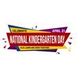 national kindergarten day banner design vector image