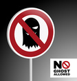 Sign no ghost allowed vector image vector image