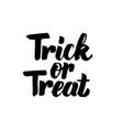 trick or treat isolated lettering vector image