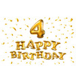 happy birthday 4 four gold balloon celebration vector image vector image