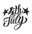 vintage fourth of july lettering template vector image vector image