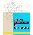 Believe in the magic of Christmas vector image