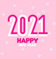 happy new year 2021 condensed numbers and flowers vector image vector image