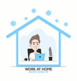 work at home to prevent coronavirus vector image vector image