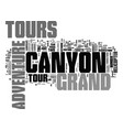 grand canyon adventure tours text background word vector image vector image