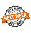 next week stamp sign seal vector image vector image