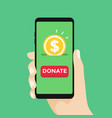 online donation smartphone with hand and money vector image vector image