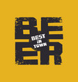 decorative banner for best beer in town vector image