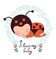 I love my baby card of adorable baby vector image vector image
