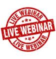 live webinar round red grunge stamp vector image vector image