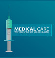medical care syringe for injection vaccine vector image